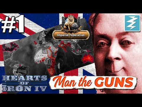 how-to-form-the-imperial-federation-[1-of-3]-uk---hearts-of-iron-iv-man-the-guns