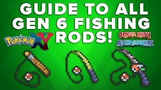 Complete Guide to ALL Gen 6 Fishing Rods! Pokemon Omega Ruby & Alpha Sapphire + X & Y