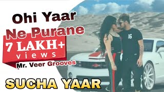 OHI YAAR NE PURANE: Sucha Yaar (Full Video) - 29 Si December Nu Chhadeya - Latest Punjabi Song 2019