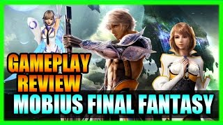 Mobius Final Fantasy Gameplay Review! Tips and Tricks Guide