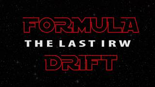 video thumbnail of Formula Drift The Last IRW Official Teaser - Dai Yoshihara