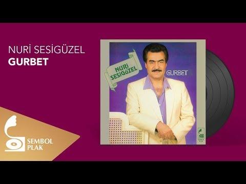 Nuri Sesigüzel - Gurbet (Full Albüm) indir