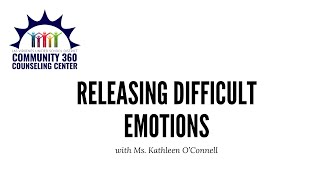 Releasing Difficult Emotions
