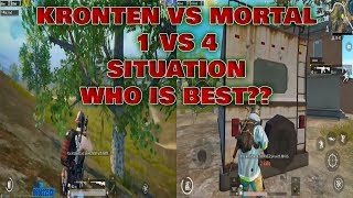 SOUL MORTAL VS KRONTEN GAMING 1 VS 4 SITUATION | WHO WILL WIN??