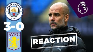 PEP GUARDIOLA REACTION | MAN CITY 3-0 ASTON VILLA