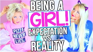 One of Alexa Mae's most viewed videos: Expectations Vs. Reality: Being a Girl!