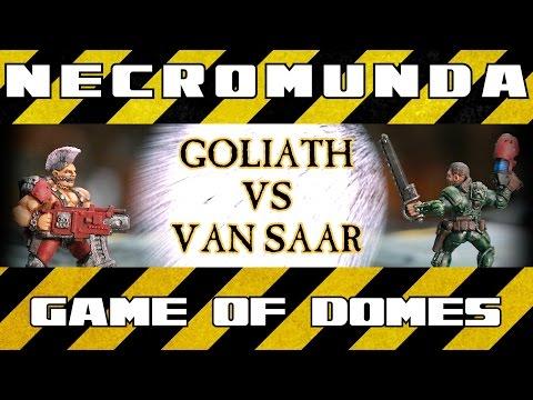 Game of Domes - Necromunda Battle Report - Ep 1, Van Saar vs Goliath