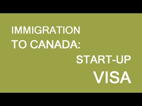 Start-up visa Canada: how to understand it and apply? LP Group
