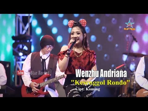 Wenzhu Andriana - Kesenggol Rondo [OFFICIAL]