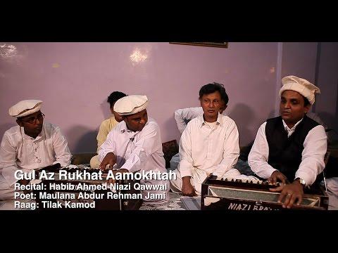 Gul Az Rukhat Aamokhtah - Habib Ahmed Niazi Qawwal