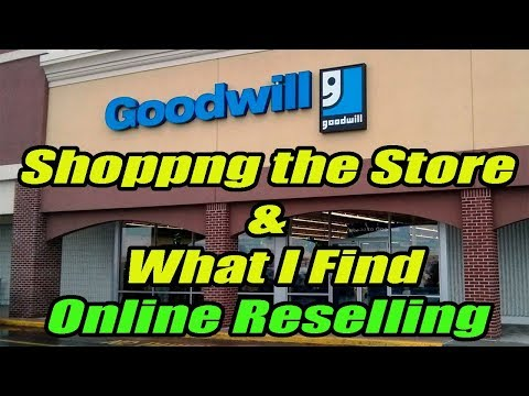 Goodwill Shopping the Store & What I find for Online Reselling