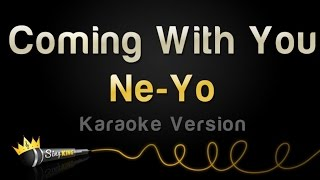 Ne-Yo - Coming With You (Karaoke Version)