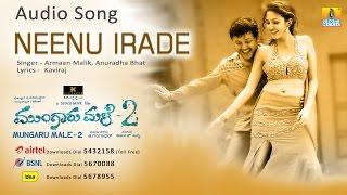 Neenu Irade - Mungaru Male 2 | Armaan Malik, Anuradha | Ganesh, Neha | Arjun Janya | Jhankar Music