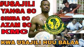 #USAJILI:YANGA YA MAKOMBE SIMBA  AZAM SC NA KMC KWA USAJILI HUU BALAA / LIGI KUU TANZANIA BARA