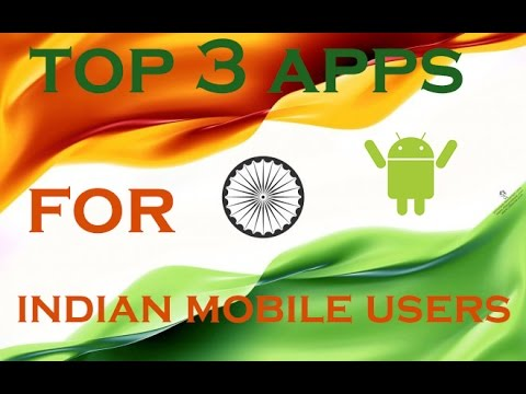 TOP 3 APPS Every Indian Mobile User Must Have! (Android)