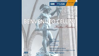 Bevenuto Cellini, Op. 23 (Weimar Version) : Act II Scene 8: Recitative: Une heure encore (Cellini)
