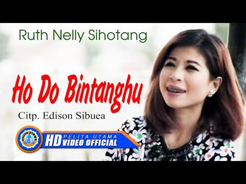 RUTH NELLY SIHOTANG - HO DO BINTANGHU (Official Music Video)