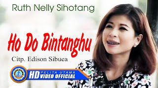 RUTH NELLY SIHOTANG - HO DO BINTANGHU