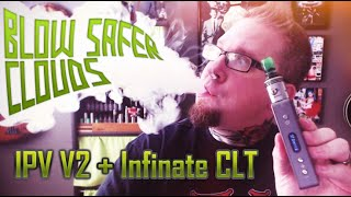 Blow Safer Clouds, IPV V2 + Infinite CLT