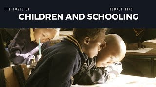 Costs of children and budget tips - South Africa 2019