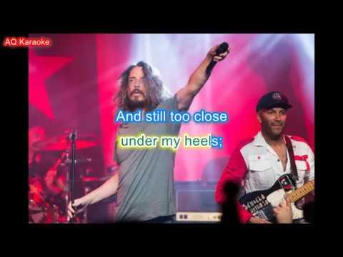 I am the highway - Audioslave/Chris Cornell karaoke lyrics
