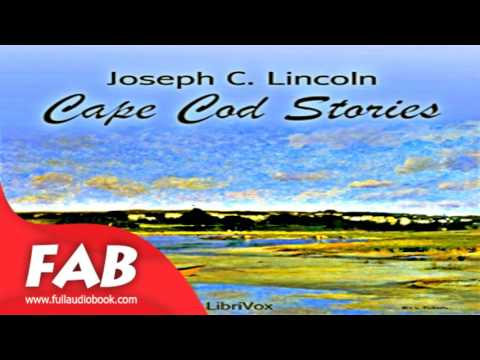 Cape Cod Stories Full Audiobook by Joseph Crosby LINCOLN by Humorous Fiction