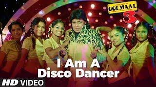 """ I Am A  Disco Dancer"" Full Song | Golmaal 3 | Feat. Mithun Chakraborty"