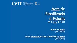 Acte de Finalització d'Estudis de Grau de Turisme i Cicles Formatius de Turisme CETT-UB