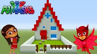 "Minecraft: How To Make Amayas House (Owlettes House) ""PJ Masks"""