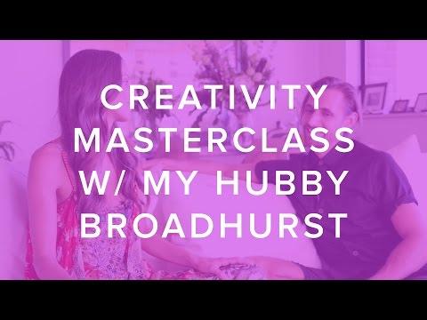 Creativity Masterclass with my hubby BROADHURST