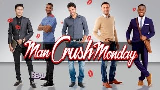 'The Real' Man Crush Monday