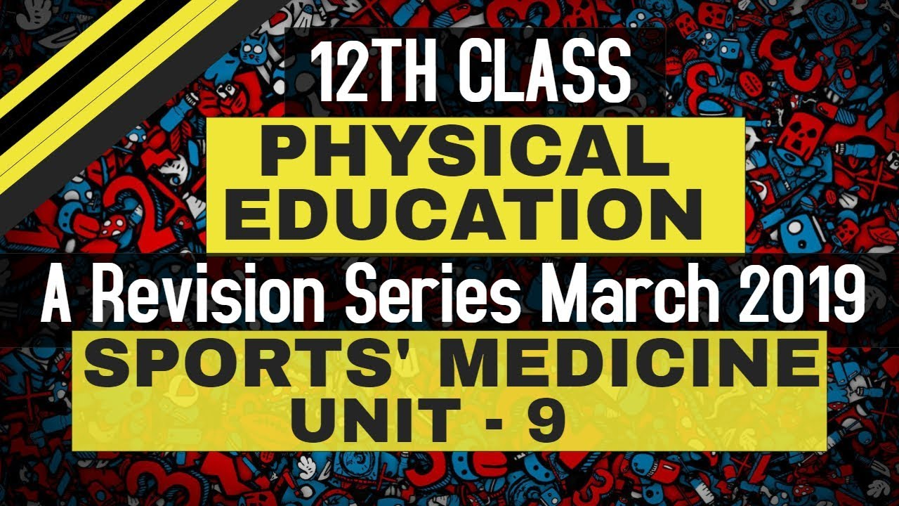 Sports Medicine Physical Education 12th Class A