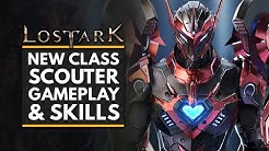 LOST ARK | New SCOUTER Class Gameplay + Skill Showcase