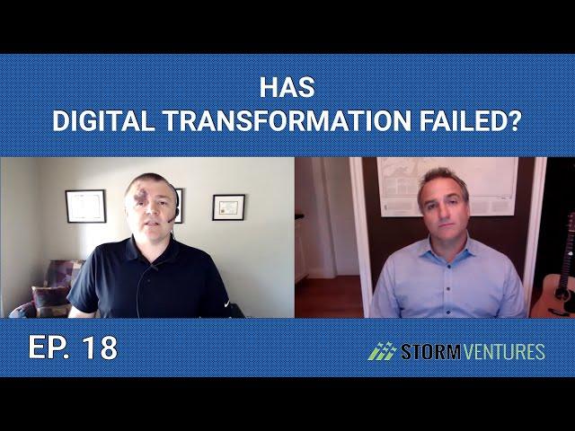AskAVC #18 - Has digital transformation failed?