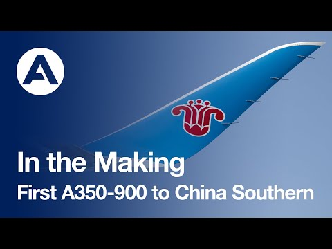 In The Making: First A350-900 To China Southern