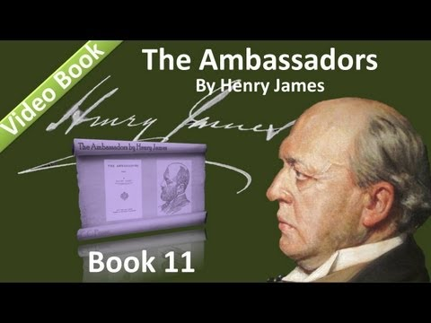 Book 11 - The Ambassadors Audiobook by Henry James (Chs 01-04)