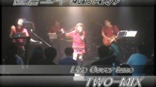 佐倉ユキ Live Cover tune TWO-MIX / JUST COMMUNICATION http://yaplog...