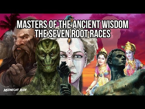 Masters of The Ancient Wisdom: The Seven Root Races
