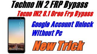 How to bypass frp lock techno wx4 android nougat v7 0 on