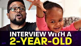 Interview With A 2-Year-Old | Preschool