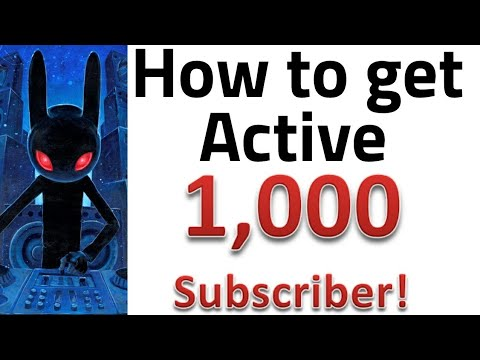 how to hack to get 1000 subcribers