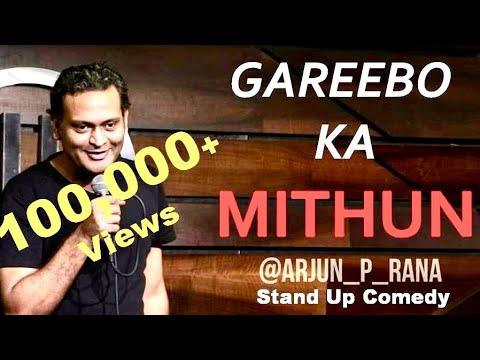 Gareebo ka Mithun | stand up comedy by Arjun Rana | stand up 2019