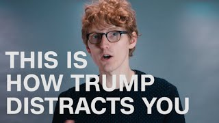This is how Trump distracts you thumbnail