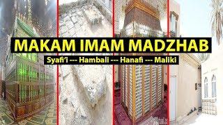 MAKAM 4 IMAM MAZHAB (Syafi'i, Hanafi, Hambali dan Maliki)