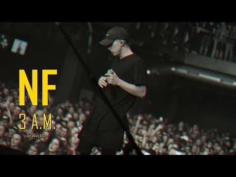 NF - 3 A.M. (Legendado/Tradução)