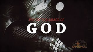 The Armor of God - July 5, 2020