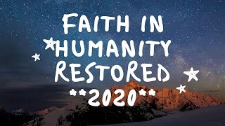 Faith in Humanity Restored-Good People 2020-Random Acts of Kindness Part 26