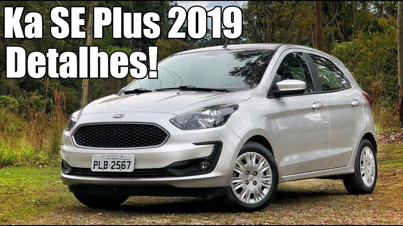 Ford Ka Se Plus 2019 Em Detalhes Falando De Carro Youtube
