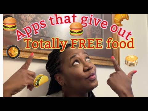 Apps that give out totally FREE food!