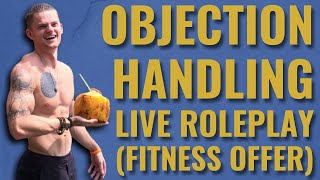 Objection Handling Roleplay | How To Handle The Timing & Spouse Objections And Close More Sales